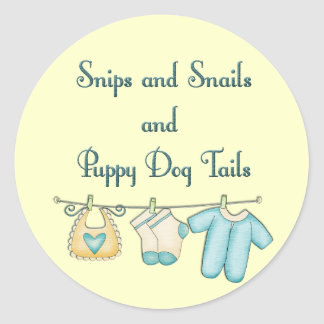 Snips and Snails and Puppy Dog Tails Classic Round Sticker