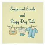 Snips and Snails and Puppy Dog Tails Posters