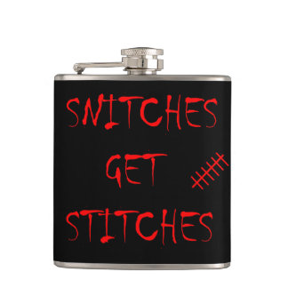 Snitches Get Stitches Flask