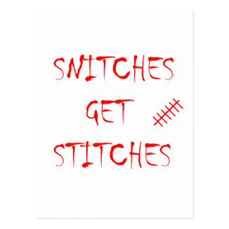 Snitches Get Stitches Postcard