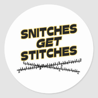 Snitches Get Stitches Stickers