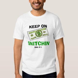 SNITCHIN' T T-Shirt
