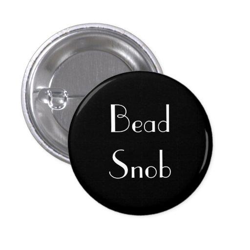 Snob de la gota pin
