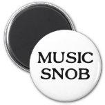 Snob de la música imán redondo 5 cm
