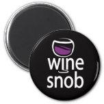 Snob del vino iman para frigorífico