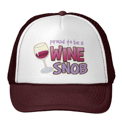 Snob orgulloso del vino gorra