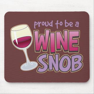 Snob orgulloso del vino mouse pads