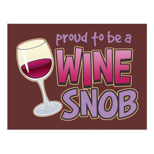 Snob orgulloso del vino postal