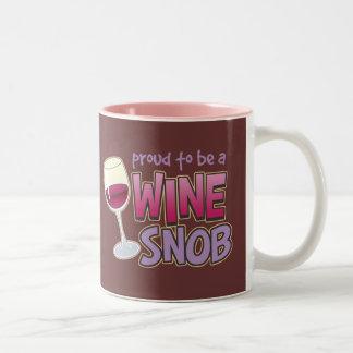 Snob orgulloso del vino taza de dos tonos
