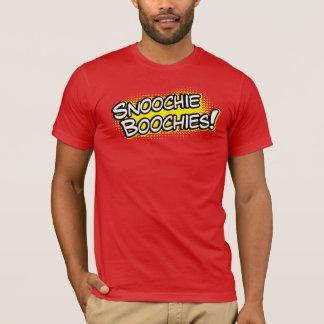 Snoochie Boochies Shirt