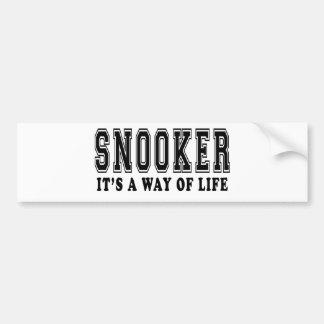 Snooker It's way of life Car Bumper Sticker