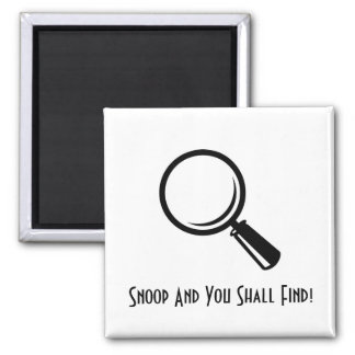 Snoop And You Shall... 2 Inch Square Magnet