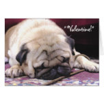Snoozing Pug Valentine's Day Greeting Card