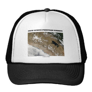 Snow Across Peruvian Summits (Picture Earth) Trucker Hats