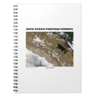 Snow Across Peruvian Summits (Picture Earth) Notebook