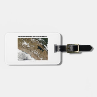 Snow Across Peruvian Summits (Picture Earth) Tag For Luggage
