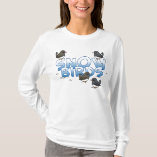 Snow Birds T-Shirt
