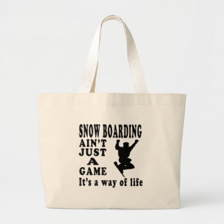 Snow Boarding Ain't Just A Game It's A Way Of Life Canvas Bags