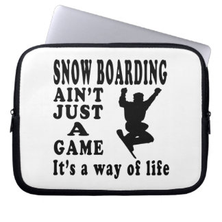 Snow Boarding Ain't Just A Game It's A Way Of Life Computer Sleeve