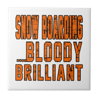 Snow Boarding Bloody Brilliant Small Square Tile
