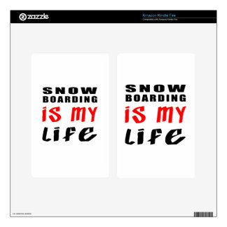 Snow Boarding is my life Decals For Kindle Fire