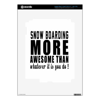 Snow Boarding more awesome than whatever it is you iPad 3 Skin