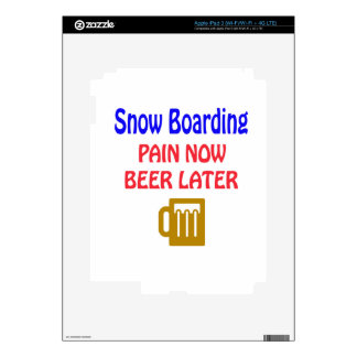 Snow Boarding pain now beer later iPad 3 Skin