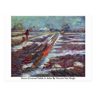 Snow-Covered Fields In Arles By Vincent Van Gogh Postcard