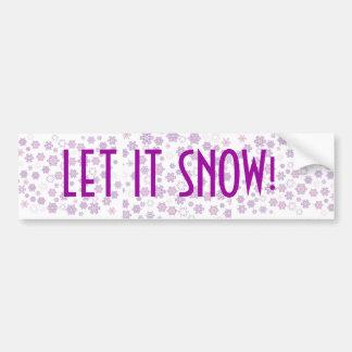 Snow-Flakes- Bumper Sticker