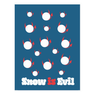 Snow is Evil Post Card