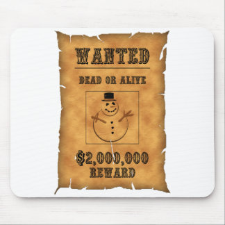 snow man wanted ad mouse pad