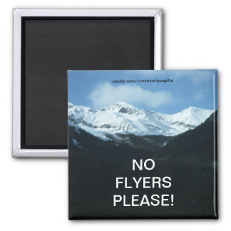 Snow mountains No Flyers Please Magnet