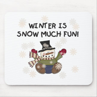 Snow Much Fun Mouse Pad