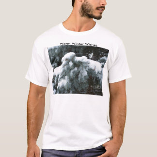 Snow On The Bough, Warm Winter Wishes T-Shirt