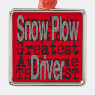 Snow Plow Driver Extraordinaire Metal Ornament