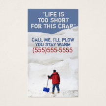 Funny snow removal business cardssnowst of the funny meme snowremovalsnowplowingbusinesscustomizablebusinesscard r23b3f1e5c0c544a79d2b550c2d38e0b3ke9gg8byvr216 plowing snow shoveling business cards colourmoves Images