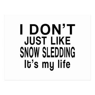 SNOW SLEDDING IS MY LIFE POSTCARD