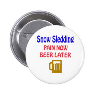 Snow Sledding pain now beer later Pin