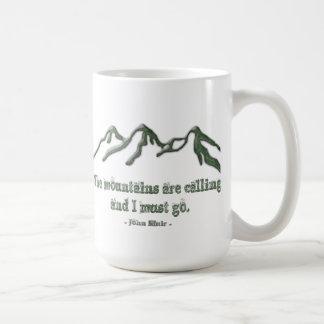 Snow tipped mtns are calling-John Muir Coffee Mug