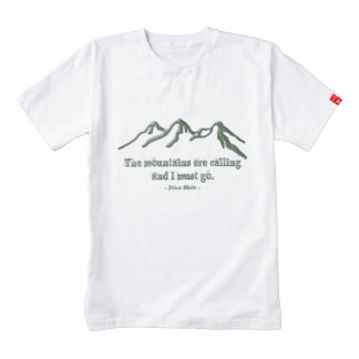 Snow tipped mtns are calling-John Muir Zazzle HEART T-Shirt