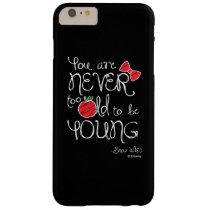 Snow White | You Are Never To Old To Be Young Barely There iPhone 6 Plus Case