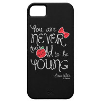 Snow White | You Are Never To Old To Be Young iPhone SE/5/5s Case