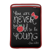 Snow White | You Are Never To Old To Be Young MacBook Sleeve