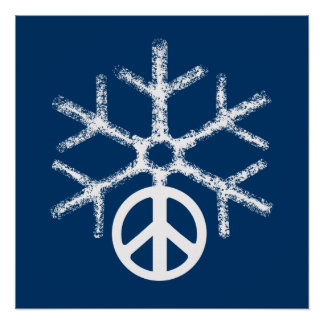 Snow with peace poster