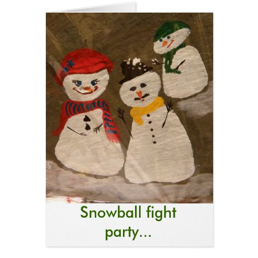 Snowball fight party... card