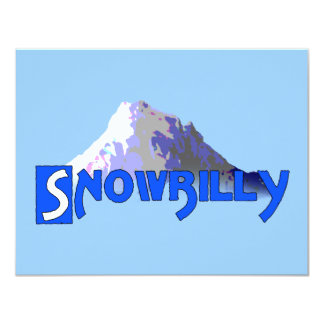 "Snowbilly Invitación 4.25"" X 5.5"""