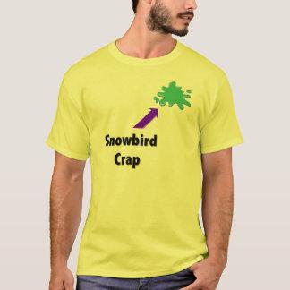Snowbird Crap T-Shirt
