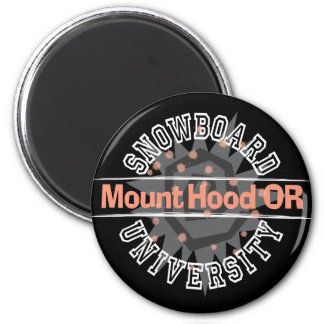 Snowboard University - Mount Hood OR 2 Inch Round Magnet