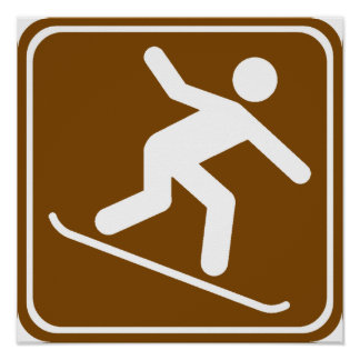 Snowboarding Highway Sign Poster