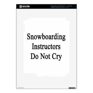 Snowboarding Instructors Do Not Cry Skins For iPad 3
